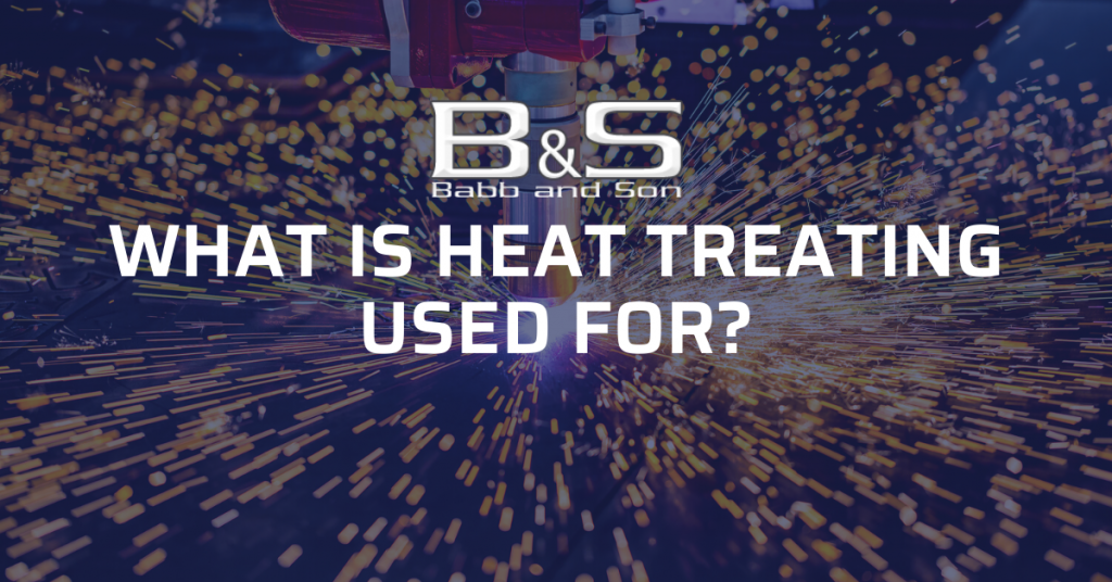 What is heat treating used for
